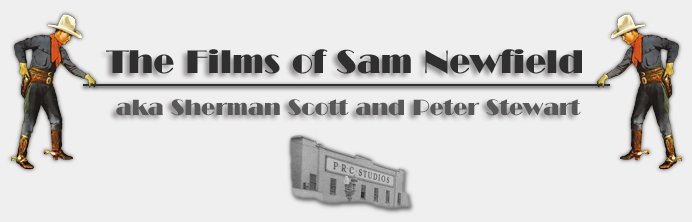 The Films of Sam Newfield